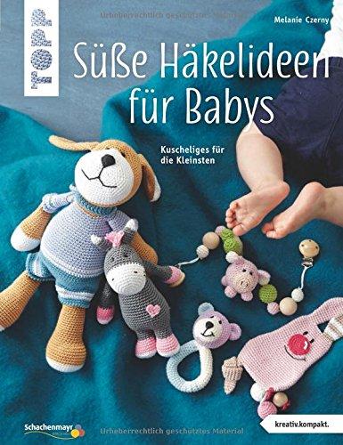Dulces ideas de crochet para bebés (creative.compact.): Peluches para los más pequeños
