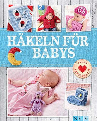 Crochet para bebés: lindas prendas y accesorios para los más pequeños (todo hecho a mano)